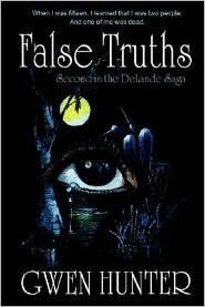 False Truths - Gwen Hunter
