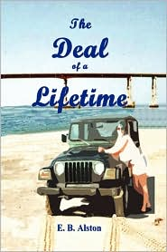 The Deal Of A Lifetime - E.B. Alston
