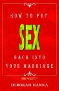 How to Put Sex Back Into Your Marriage