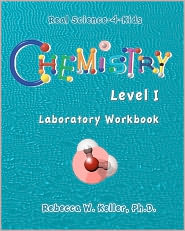 Chemistry Level I Laboratory Workbook - R. W. Keller