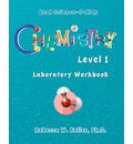 Chemistry Level I Laboratory Workbook - R W Keller