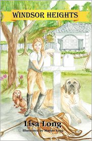 Windsor Heights Book 1 - Lisa Long, Marian Long (Illustrator)