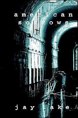 American Sorrows - Jay Lake, Van Pelt James Van Pelt (Introduction)