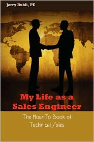 My Life As A Sales Engineer - Jerry Rubli