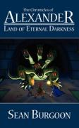 The Chronicles of Alexander: Land of Eternal Darkness