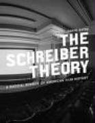 The Schreiber Theory: A Radical Rewrite of American Film History