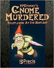 GnomeMurdered - The RPGPundit