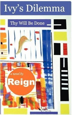 Ivy's Dilemma: Thy Will Be Done - Reign
