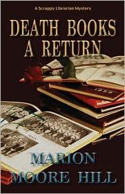 Death Books a Return: A Scrappy Librarian Mystery