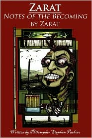 Zarat, Notes Of The Becoming - Stephan Charles Pacheco, J.P. Farquar (Illustrator), As Told by Zarat