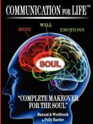 "Communication for Life ""Complete Makeover for the Soul"""