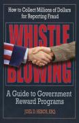 Whistleblowing: A Guide to Government Reward Programs