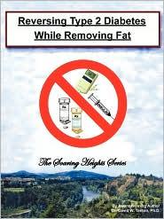 Reversing Type 2 Diabetes While Removing Fat - David W. Tanton