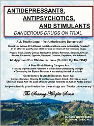 Antidepressants, Antipsychotics, and Stimulants: Dangerous Drugs on Trial - Phd Dr David W Tanton