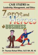 Zeros and Heroes of Business