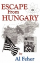 Escape from Hungary - Al Feher