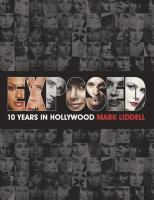 Exposed: 10 Years in Hollywood