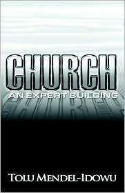 Church: An Expert Building