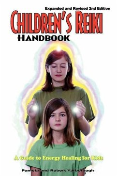 Children's Reiki Handbook: A Guide to Energy Healing for Kids - Yarborough, Pamela A. Yarborough, Robert T.