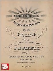 J.K. Mertz: Opern-Revue, OP. 8, Nos 9-16 Volume II