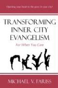 Transforming Inner City Evangelism: For When You Care