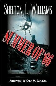 Summer Of '66 - Shelton L. Williams, Gary M. Lavergne (Afterword)