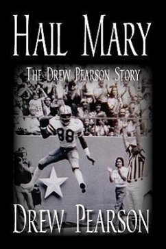 Hail Mary - The Drew Pearson Story - Pearson, Drew