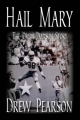 Hail Mary - The Drew Pearson Story - Drew Pearson; Jim Rogers  O.; Frank Luksa