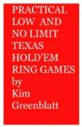 Practical Low and No Limit Texas Hold'em Ring Games
