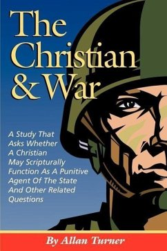 The Christian & War - Turner, Allan