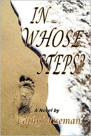 In Whose Steps - Cathy Wiseman