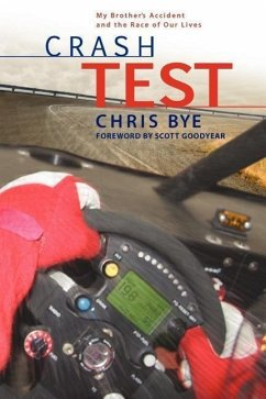 Crash Test: My Brother's Accident and the Race of Our Lives - Bye, Chris