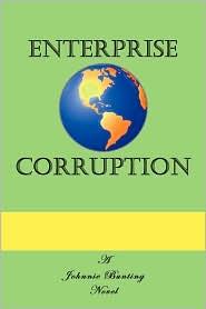 Enterprise Corruption - Johnnie Bunting