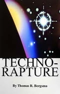 Techno-rapture - Bergsma, Thomas, R.