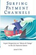 Surfing Payment Channels