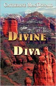 Divine Diva - Catherine MacDonald
