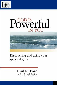 God is Powerful in You - Ford, Paul R.