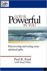 God Is Powerful In You - Paul R. Ford, With Boyd Pelley