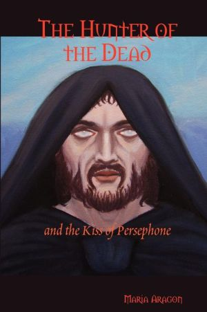 The Hunter Of The Dead - Maria Aragon