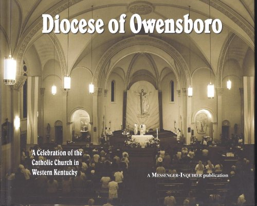 Diocese Of Owensboro, A Celebration Of The Catholic Church In Western Kentucky
