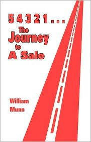 54321...the Journey to a Sale - William Munn