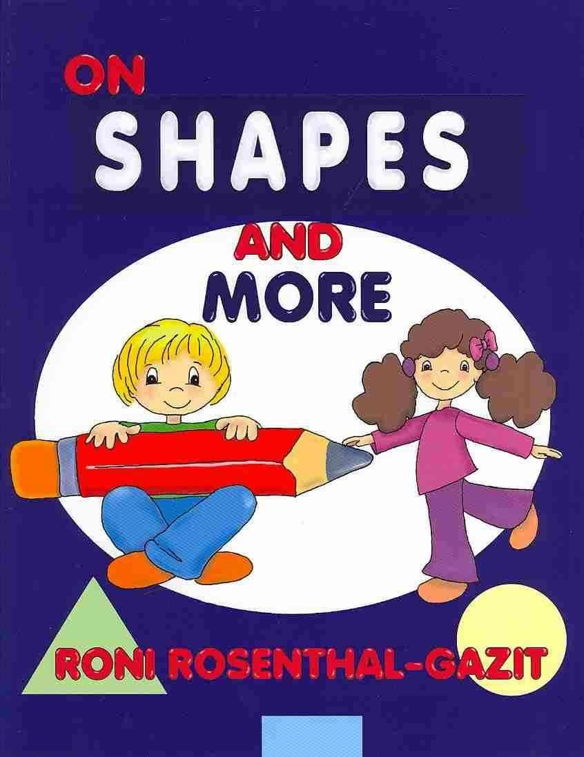 On Shapes and More - Roni Rosenthal-Gazit