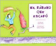 El rabano que escapo - Janice Levy, Sydney Wright (Illustrator)