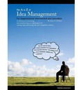 The A to Z of Idea Management for Organizational Improvement and Innovation 3rd Edition - James Arthur Schwarz