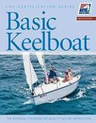 Basic Keelboat: The National Standard for Quality Sailing Instruction