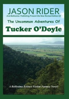 The Uncommon Adventures Of Tucker O'Doyle - Rider, Jason