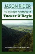 The Uncommon Adventures of Tucker O'Doyle