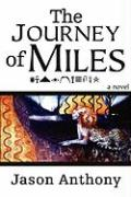 The Journey of Miles