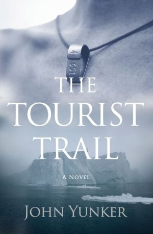 The Tourist Trail - John Yunker