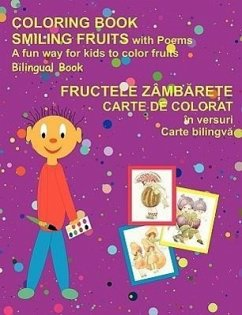 Coloring Book Smiling Fruits (Bilingual Romanian and English) - Tudosa-Fundureanu, Lucia